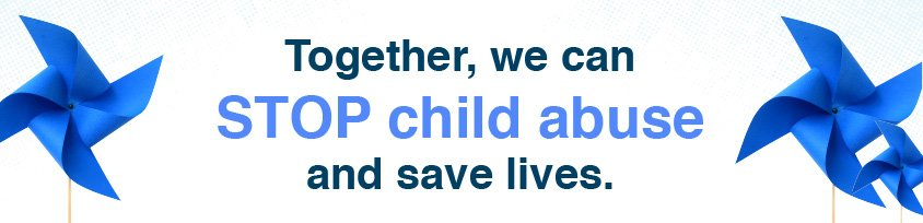 Together, we can STOP child abuse and save lives.